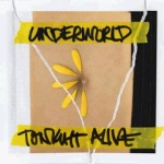 Tonight Alive - Underwold