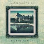 Waterfront Fire - Stillwater Lake