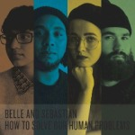 Belle & Sebastian - How To Solve Our Human Problems