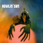 Howlin_ Sun - Howlin_ Sun