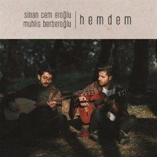 Sinan Cem Eroğlu & Muhlis Berberoğlu - Hemdem