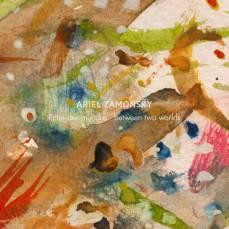 Ariel Zamonsky - Entre Dos Mundos