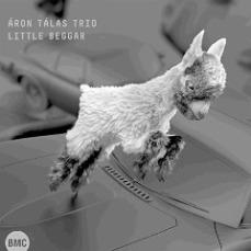 Aron Talas Trio - Little Beggar