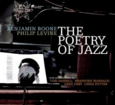 Benjamin Boone And Philip Levine - The Poetry Of Jazz