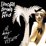 Boom Boom Kid - El Disco del Verano