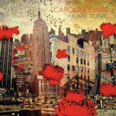 Caroline Davis - Heart Tonic