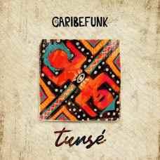 El Caribefunk - Tunsé