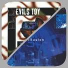 Evils Toy - Xtc Illusion
