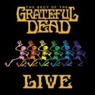 Grateful Dead - The Best Of The Grateful Dead (Vivo-Reedición)