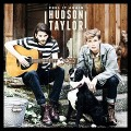Hudson Taylor - Feel It Again