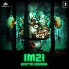 Infected Mushroom - IM21 Part 1