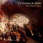 José María Blanc - La Herencia de Pablo