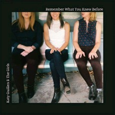 Katy Guillen And The Girls - Remember What You Knew Before