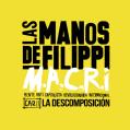Las Manos de Filippi - M.A.C.R.I - Cap.2, La Descomposición