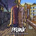 Prank - Cada Cara de Esta Historia