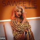 Saweetie - High Maintenance