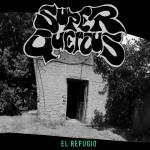 Super Quercus - El Refugio