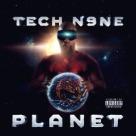 Tech N9ne - Planet