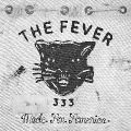 The Fever 333 - Made An America