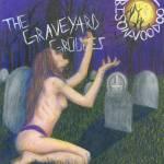 The Graveyard Groupies - Bison Voodoo