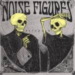 The Noise Figures - Telepath