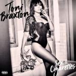 Toni Braxton - Sex & Cigarettes