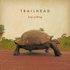 Trailhead - Keep Walking