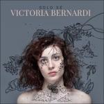 Victoria Bernardi - Solo Sé