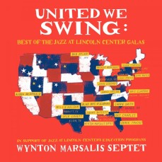 Wynton Marsalis Septet - United We Swing, Best of the Jazz at Lincoln Center Galas