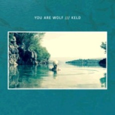 You Are Wolf - Keld