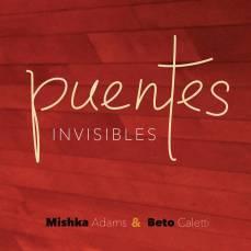 Beto Caletti - Puentes Invisibles