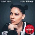 Bishop Briggs - Church Of Scars