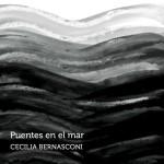 Cecilia Bernasconi - Puentes en el Mar
