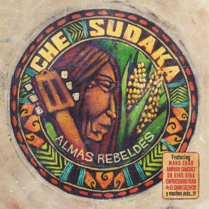 Che Sudaka - Almas Rebeldes