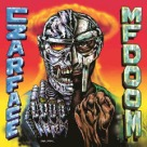 Czarface And Mf Doom - Czarface Meets Metal Face