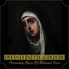 Désintégrer - Outstanding Figure Of Subliminal Virtue