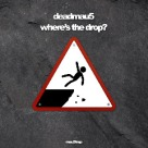Deadmau5 - Where_s The Drop