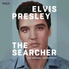 Elvis Presley - The Searcher (The Original Soundtrack)