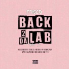 Frisco - Back 2 Da Lab, Vol. 5