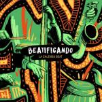 La Calenda Beat - Beatificando