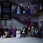 Dead Combo - Odeon Hotel