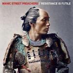 Manic Street Preachers - Resistance Is Futile