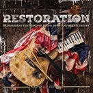 Restoration - Reimagining the Songs of Elton John & Bernie Taupin