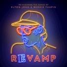 Revamp - Reimagining the Songs of Elton John & Bernie Taupin
