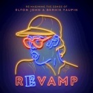 Revamp - Reimagining the Songs of Elton John & Bernie Taupin
