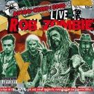 Rob Zombie - Astro-Creep 2000 Live