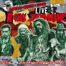 Rob Zombie - Astro-Creep 2000 Live