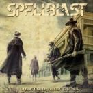 Spellblast - Of Gold And Guns