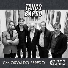 Tango Bardo - Osvaldo Peredo con Tango Bardo