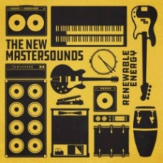The New Mastersounds - Renewable Energy